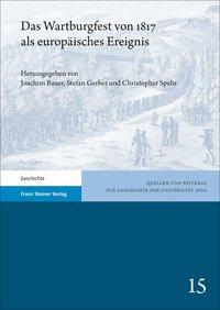 Das Wartburgfest von 1817 als europäisches Ereignis