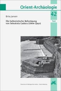 Die hellenistische Befestigung von Seleukeia Gadara (Umm Qays)