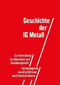 Geschichte der IG Metall
