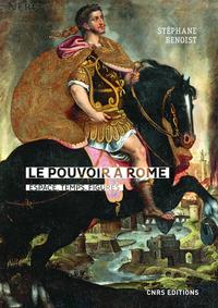 Le pouvoir à Rome: espace, temps, figures