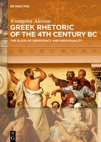 Greek Rhetoric of the 4th Century BC