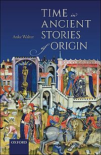 Time in Ancient Stories of Origin