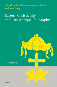 Eastern Christianity and Late Antique Philosophy