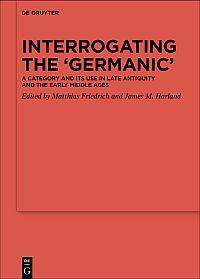 Interrogating the 'Germanic'