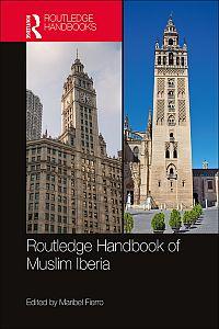 The Routledge Handbook of Muslim Iberia