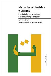 Hispania, al-�ndalus y Espa�a