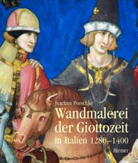 Wandmalerei der Giottozeit in Italien 1280 - 1400