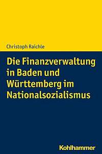 Die Finanzverwaltung in Baden und W�rttemberg im Nationalsozialismus