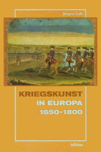 Kriegskunst in Europa 1650-1800