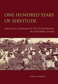 One Hundred Years of Servitude