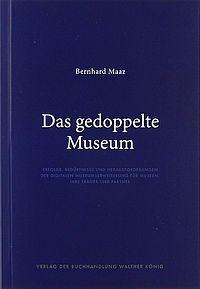 Das gedoppelte Museum
