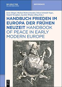 Handbuch Frieden im Europa der Frühen Neuzeit