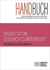 Handbuch Diversit�t im Geschichtsunterricht