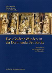 Das 'Goldene Wunder' in der Dortmunder Petrikirche