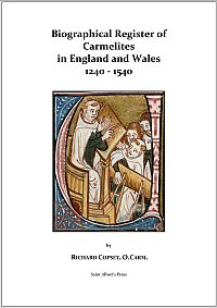 Biographical Register of Carmelites in England and Wales 1240-1540