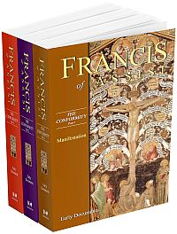 Francis of Assisi: The Conformity of the Life of Blessed Francis to the Life of the Lord Jesus