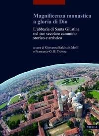 Magnificenza monastica a gloria di Dio