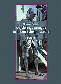 """""""Objektbegegnungen"""" im historischen Museum"""