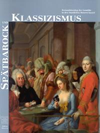 Spätbarock und Klassizismus