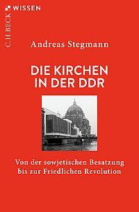 Die Kirchen in der DDR