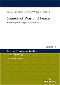 Sounds of War and Peace
