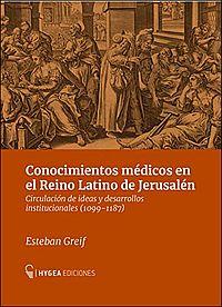 Conocimientos m�dicos en el Reino Latino de Jerusal�n