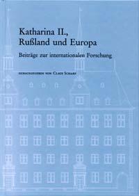 Katharina II., Russland und Europa