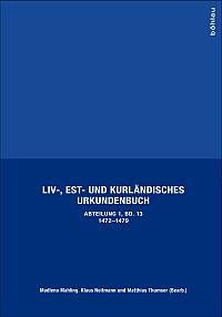 Liv-, Est- und Kurländisches Urkundenbuch. Erste Abteilung