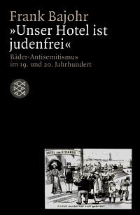 """""""Unser Hotel ist judenfrei"""""""