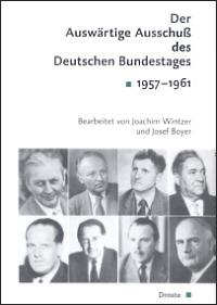 Der Auswärtige Ausschuß des Deutschen Bundestages 1957-1961