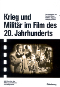 Krieg und Militr im Film des 20. Jahrhunderts