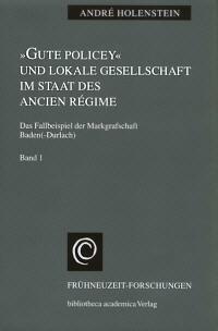 """""""Gute Policey"""" und lokale Gesellschaft im Staat des Ancien Régime"""