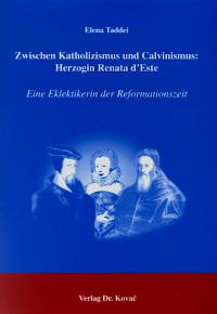 Zwischen Katholizismus und Calvinismus
