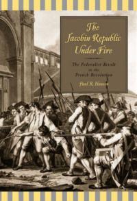 The Jacobin Republic under Fire