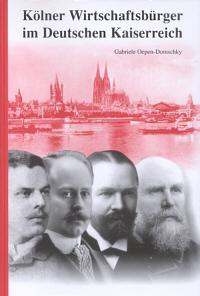 Kölner Wirtschaftsbürger im Deutschen Kaiserreich