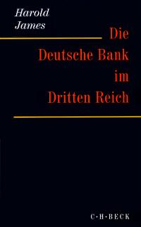 Die Deutsche Bank im Dritten Reich