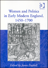 Women and Politics in Early Modern England, 1450-1700