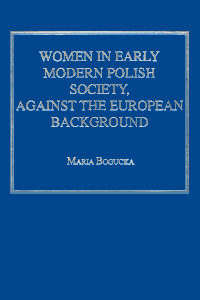 Women in Early Modern Polish Society, Against the European Background