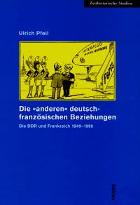 """Die """"anderen"""" deutsch-französischen Beziehungen"""