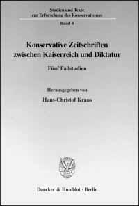 Konservative Zeitschriften zwischen Kaiserreich und Diktatur
