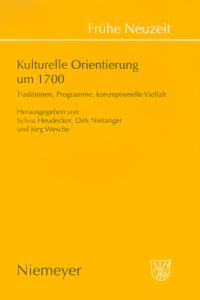 Kulturelle Orientierung um 1700