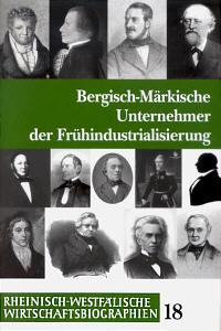 Bergisch-Märkische Unternehmer der Frühindustrialisierung