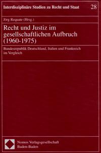 Recht und Justiz im gesellschaftlichen Aufbruch (1960 - 1975)
