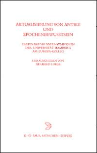 Aktualisierung von Antike und Epochenbewusstsein