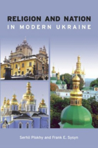 Religion and Nation in Modern Ukraine