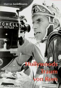 Hollywoods Traum von Rom