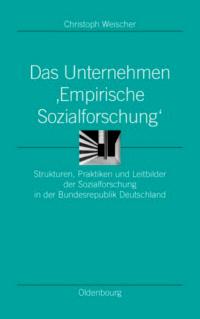 "Das Unternehmen ""Empirische Sozialforschung"""