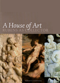 A House of Art. Rubens as collector