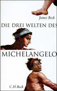 Die drei Welten des Michelangelo