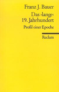 Das 'lange' 19. Jahrhundert (1789-1917)